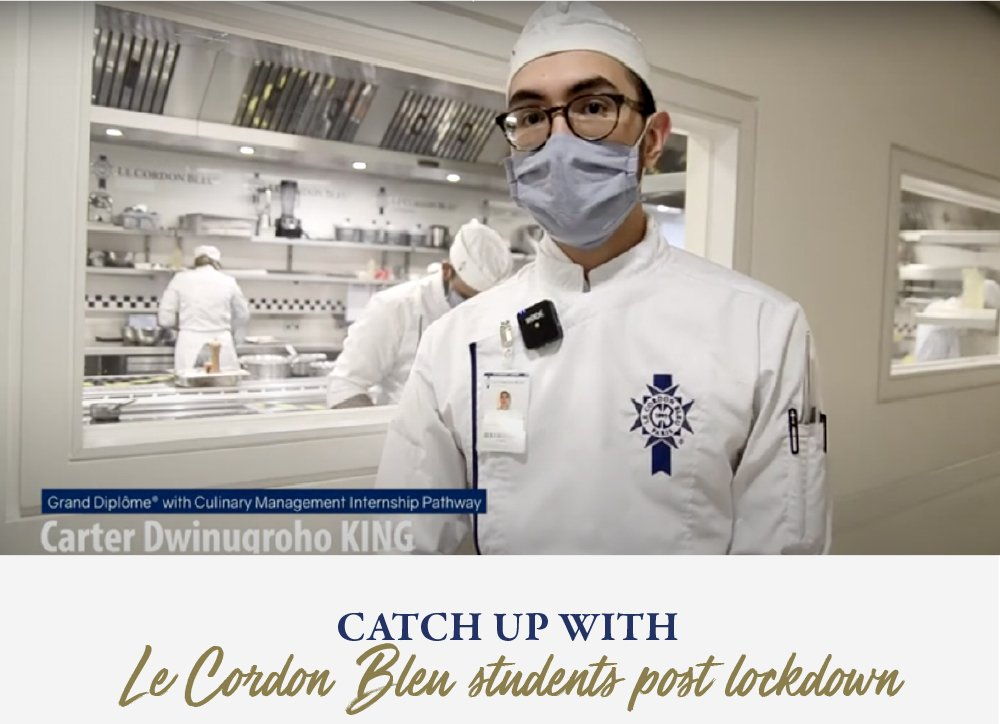Catch up with Le Cordon Bleu students post lockdown
