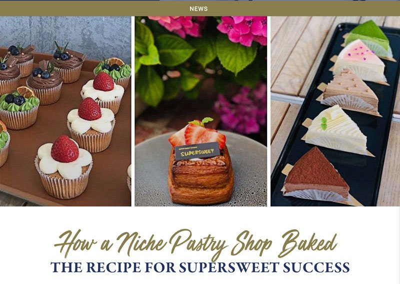 How a Niche Pastry Shop Baked. The recipe for supersweet success.